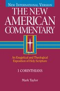 1 Corinthians (#28 in New American Commentary Series)