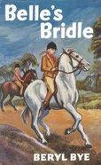 Belles Bridle (Gateway Series)