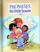 Promises For Little Hearts (Little Blessings Series)