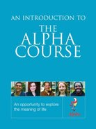 Alpha Course: An Introduction To The Alpha Course