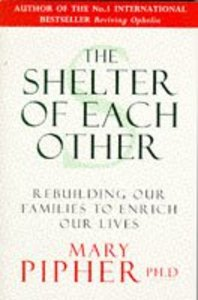 Shelter of Each Other: Rebuilding Our Families