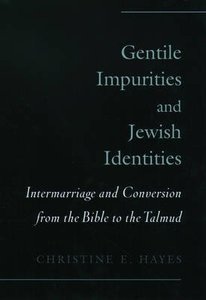 Gentile Impurities and Jewish Identities