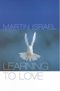 Learning to Love (Contemporary Christian Insights Series)