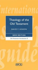 Old Testament Introduction #03: Theology of the Old Testament (International Study Guide Series)