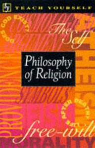 Teach Yourself Philsophy of Religion