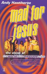 Mad For Jesus