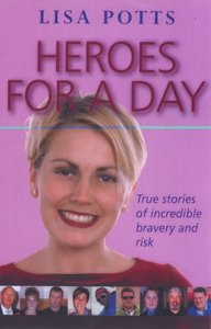 Heroes For a Day