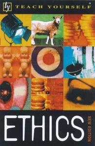 Teach Yourself Ethics (New Ed)