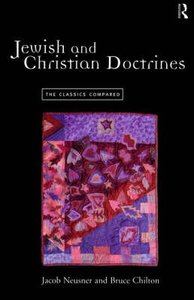 Jewish and Christian Doctrine: The Classics Compared