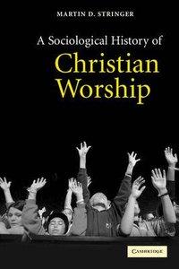 A Social History of Christian Worship