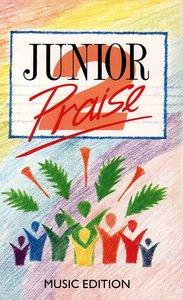 Junior Praise Volume 2 Music Edition