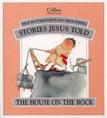 Stories Jesus Told: House on the Rock