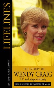 The Story of Wendy Craig (Lifelines Series)