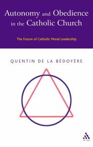 Autonomy & Obedience in the Catholic Church