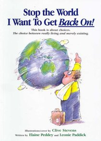 Stop the World I Want to Get Back On!