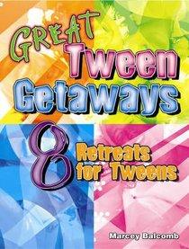 Great Tween Getaways