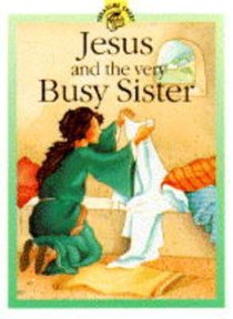 Jesus & the Very Busy Sister (Treasure Chest Series)