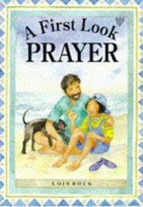 Prayer (First Look Series)