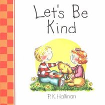 Lets Be Kind (Lets Be Series)
