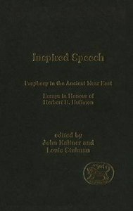 Inspired Speech (Journal For The Study Of The Old Testament Supplement Series)