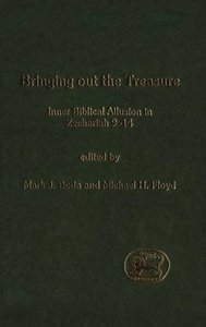Bringing Out the Treasure (Journal For The Study Of The Old Testament Supplement Series)