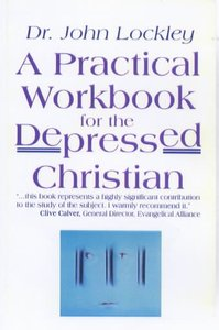 Practical Workbook For the Depressed Christian