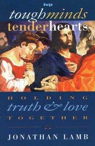 Tough Minds Tender Hearts