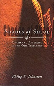 Shades of Sheol