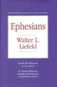 Ivp Ntc: Ephesians (Ivp New Testament Commentary Series)