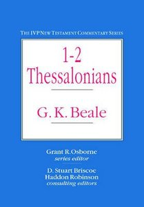 Ivp Ntc: 1-2 Thessalonians (Ivp New Testament Commentary Series)
