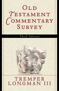 Old Testament Commentary Survey (Third Edition)