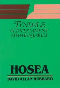 Hosea (Tyndale Old Testament Commentary Series)