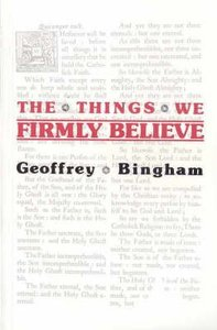 The Things We Firmly Believe