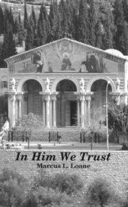 In Him We Trust