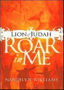 Lion of Judah, Roar in Me