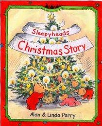 Sleepyheads Christmas Story