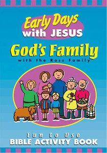 Gods Family (The Early Days With Jesus Series)