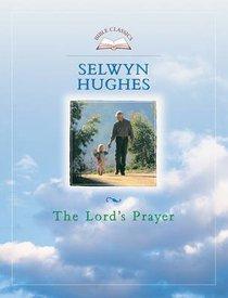 Bible Classics: The Lords Prayer (Biblical Classics Library Series)