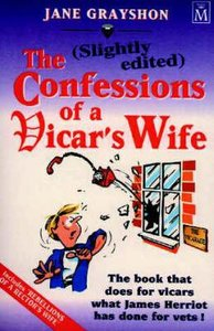 The Confessions of a Vicars Wife (Lightly Edited)