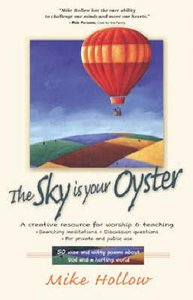 The Sky is Your Oyster