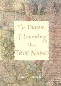 The Dream of Learning Our True Name