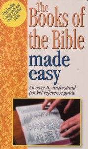 Books of the Bible Made Easy (Bible Made Easy Series)