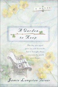 A Garden to Keep (#04 in Derby Series)