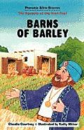 Barns of Barley (Phonetic Bible Stories Series)