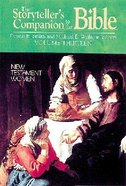 New Testament Women (Storytellers Companion to the Bible) (#13 in Storytellers Companion To The Bible Series)