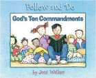 Gods Ten Commandments (Follow And Do Series)