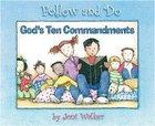 Gods Ten Commandments (Follow And Do Series)