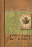 Ecclesiastes/Song of Songs (Peoples Bible Commentary Series)