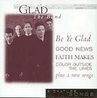Glad Band (Signature Songs Series)