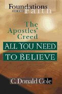 All You Need to Believe (Moody: Foundations Of The Faith Series)